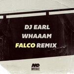 Whaaam (Falco Remix)