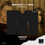 Missing U (offrami Remix)