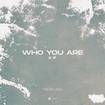 Who You Are EP