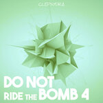 Do Not Ride The Bomb 4