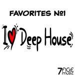 I Love Deep House Favorites Vol 1