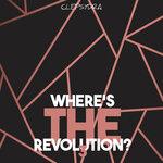 Where's The Revolution? 3