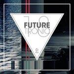 Future Tronic Vol 18