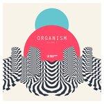 Organism Vol 2