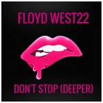 Don't Stop (Deeper)