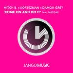 Come On & Do It (Original Mix)