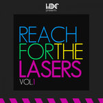 Reach For The Lasers Vol 1