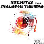 Strictly Melodic Techno Vol 1