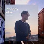 Nobody Else