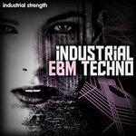 Industrial EBM Techno (Sample Pack WAV)