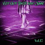 Hip Hop Skip And Jump Vol 17 (Explicit)