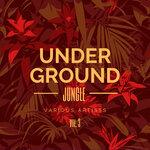 Underground Jungle Vol 3