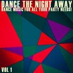 Dance The Night Away Vol 1