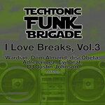 I Love Breaks Vol 3