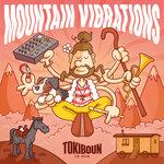Mountain Vibrations