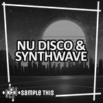 Nu-Disco & Synthwave (Sample Pack WAV/MIDI)