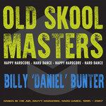"Old Skool Masters: Billy ""Daniel"" Bunter"