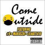 Come Outside (Explicit)
