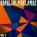 Dance The Night Away Vol 2