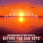 Before The Sun Sets (Saudade Selections II)