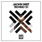 Jackin Meet Techno '21