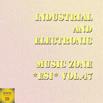 Industrial & Electronic - Music Zone ESI Vol 47