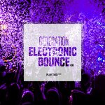 Generation Electronic Bounce Vol 30