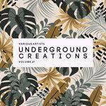 Underground Creations Vol 27