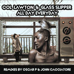 All Day Everyday (Oscar P & John Cacciatore Remixes)