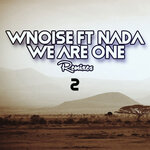 We Are One (Remixes Part 2)