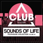 Sounds Of Life: Tech House Collection Vol 58