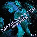 Maximum Tech Vol 3
