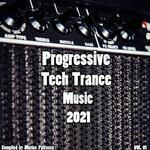 Progressive Tech House Music 2021 Vol 01