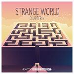 Strange World Chapter 2