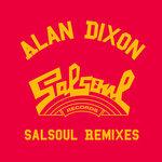 Alan Dixon & Salsoul Reworks