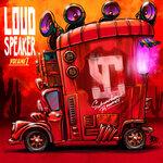 Loud Speaker Vol 1