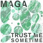 Trust Me Sometime