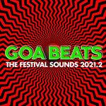 Goa Beats - The Festival Sounds 2021.2