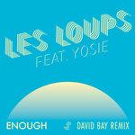 Enough (David Bay Remix)