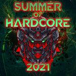 Summer Of Hardcore 2021