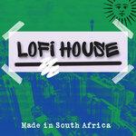 Lofi House - Made In South Africa