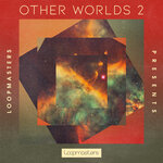Other Worlds: Ambient Soundscapes 2 (Sample Pack WAV)