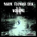 Dark Techno Era Vol 2