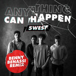 Anything Can Happen (Benny Benassi Remix)
