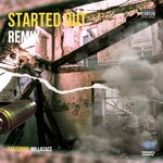 Started Out (Explicit Remix)