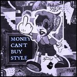 Money Can't Buy Style (Explicit)