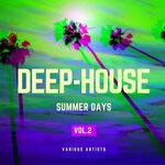 Deep-House Summer Days Vol 2