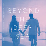 Beyond The Deep Sea (Deep-House Beats) Vol 4
