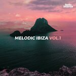 Melodic Ibiza Vol 1