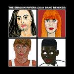 The English Riviera (2021 Band Remixes)
